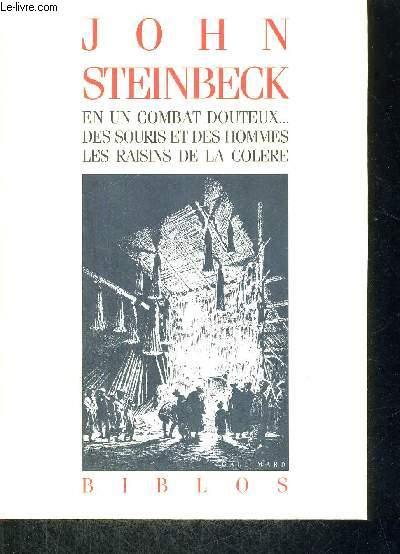 EN UN COMBAT DOUTEUX... DES SOURIS ET DES HOMMES - LES RAISINS DE LA COLERE - COLLECTION BIBLOS
