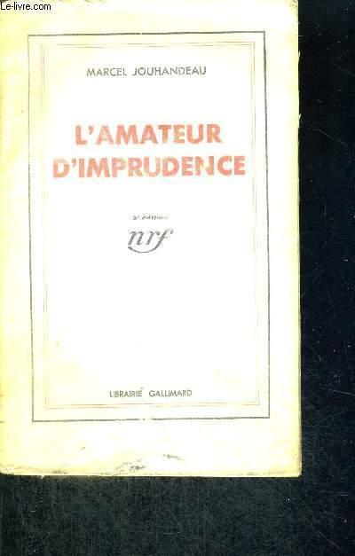 L'AMATEUR D'IMPRUDENCE - 5E EDITION