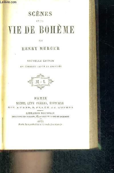 SCENES DE LA VIE DE BOHEME - NOUVELLE EDITION
