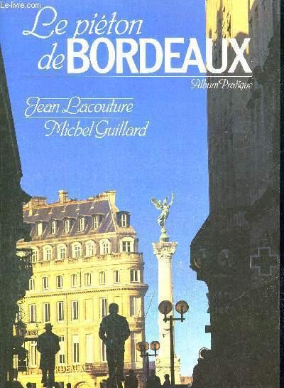 LE PIETON DE BORDEAUX
