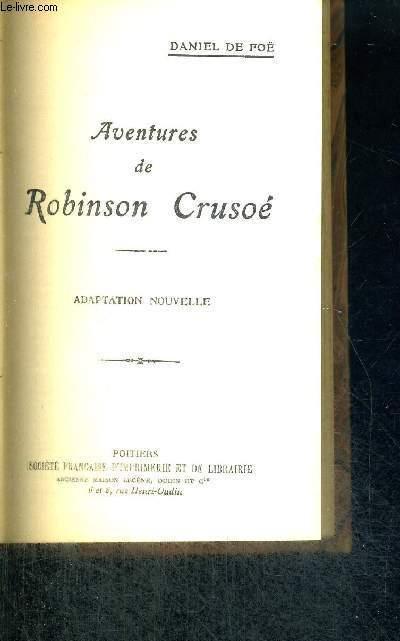 AVENTURES DE ROBINSON CRUSOE - ADAPTATION NOUVELLE