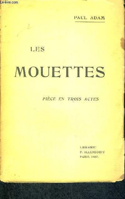 LES MOUETTES - PIECE EN TROIS ACTES