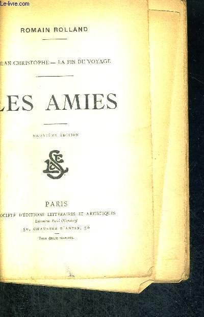 LES AMIES - JEAN-CHRISTOPHE - LA FIN DU VOYAGE - 9 EME EDITION