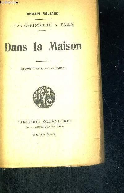 DANS LA MAISON - JEAN-CHRISTOPHE A PARIS
