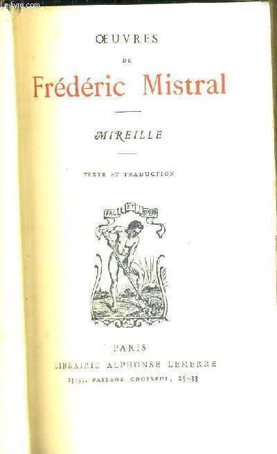 OUVRES DE FREDERIC MISTRAL - MIREILLE