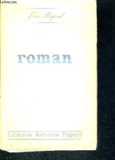 ROMAN - EXAMPLAIRE N°878 + ENVOI DE L'AUTEUR