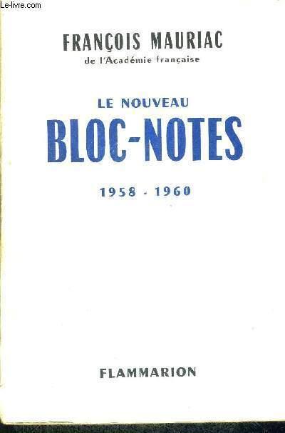 LE NOUVEAU BLOC-NOTES- 1958-1960