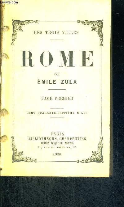ROME - LES 3 VILLES - TOME 1