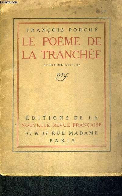 LE POEME DE LA TRANCHEE - 2EME EDITION