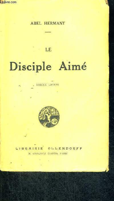 LE DISCIPLE AIME - 6EME EDITION