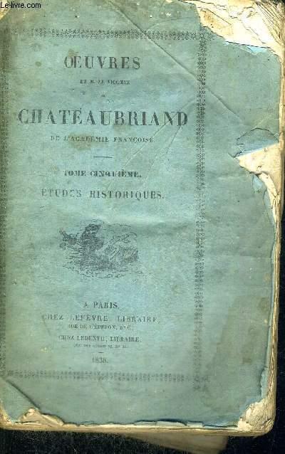OEUVRES DE M.LE VICOMTE DE CHATEAUBRIAND DE L'ACADEMIE FRANCOISE - TOME 5