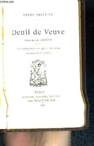 DEUIL DE VEUVE - NOUVELLE INEDITE