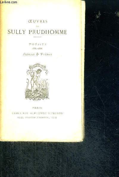 OEUVRES DE SULLY PRUDHOMME - POESIES - 1865-1866 - STANCES & POEMES