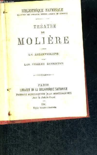 THEATRE DE MOLIERE - LE MISANTHROPE - LES FEMMES SAVANTES