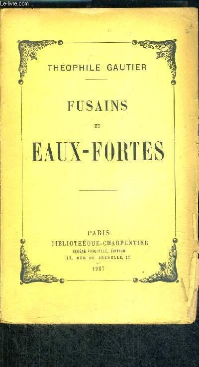 FUSAINS ET EAUX-FORTES