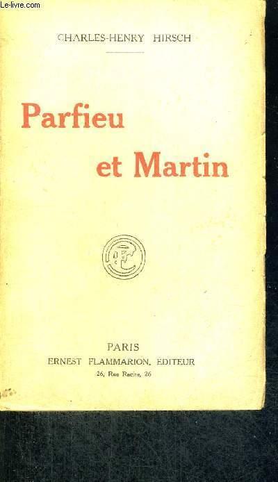 PARFIEU ET MARTIN