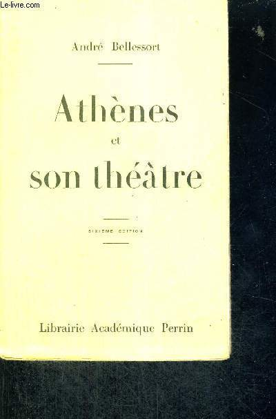 ATHENES ET SON THEATRE - 6EME EDITION - COURS PROFESSE A LA SOCIETE DES CONFERENCES