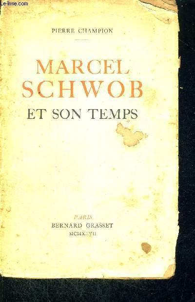 MARCEL SCHWOB ET SON TEMPS