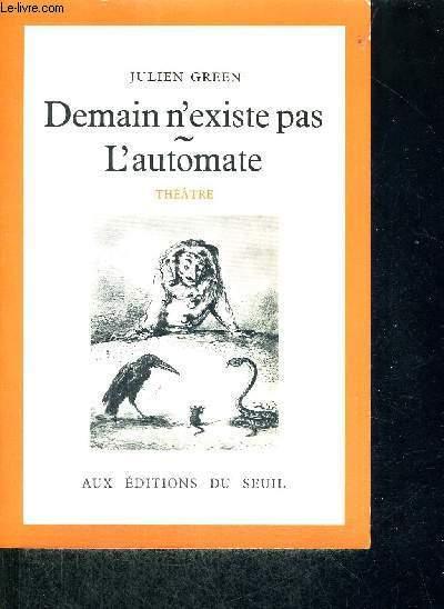 DEMAIN N'EXISTE PAS - L'AUTOMATE