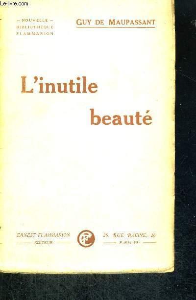 L'INUTILE BEAUTE