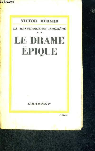 LE DRAME EPIQUE - LA RESURRECTION D'HOMERE - TOME 2