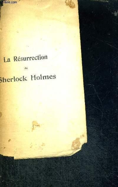 LA RESURRECTION DE SHERLOCK HOLMES