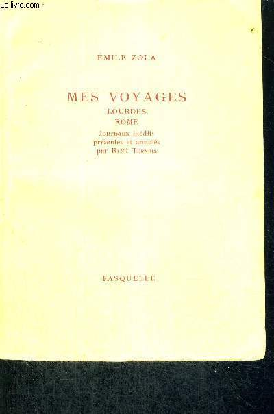 MES VOYAGES - LOURDES - ROME - JOURNAUX INEDITS