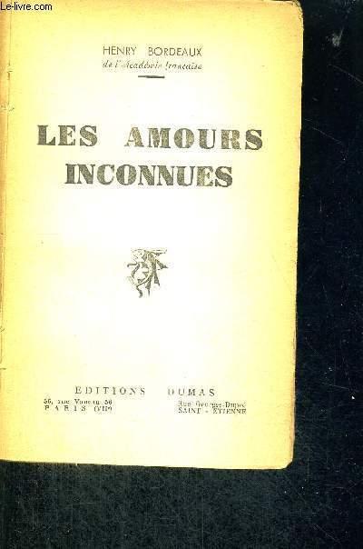 LES AMOURS INCONNUES