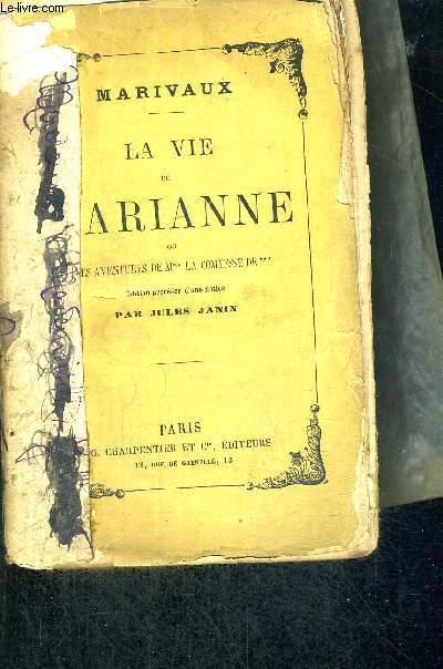 LA VIE DE MARIANNE - OU LES AVENTURES DE MME LA COMTESSE DE ***