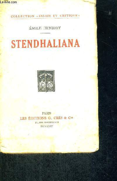 STENDHALIANA - COLLECTION ESSAIS ET CRITIQUE