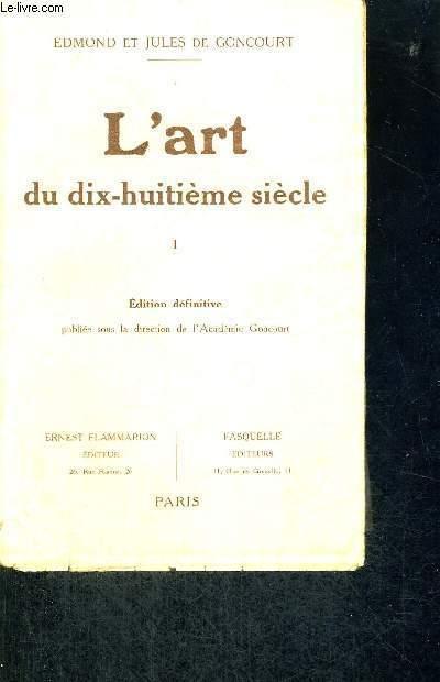 L'ART DU 18 E SIECLE - EDITION DEFINITIVE