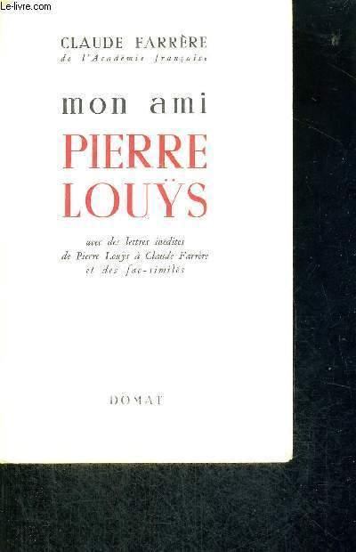 MON AMI PIERRE LOUYS