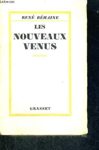 LES NOUVEAUX VENUS - HISTOIRE D'UNE SOCIETE