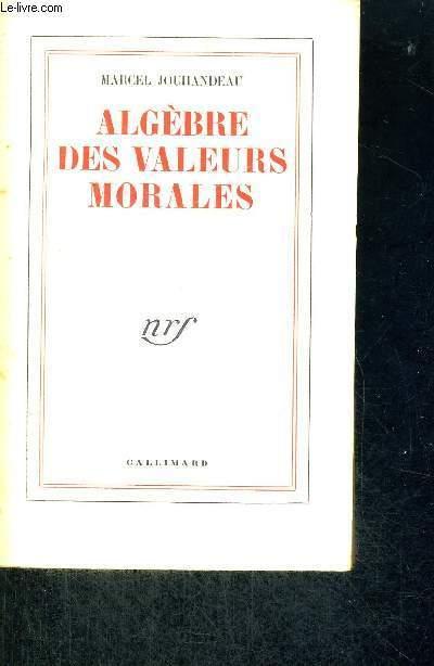 ALGEBRE DES VALEURS MORALES