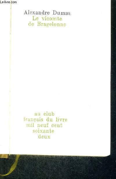 LE VICOMTE DE BRAGELONNE - EXEMPLAIRE N°8457