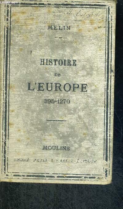 HISTOIRE DE L'EUROPE - 395-1270