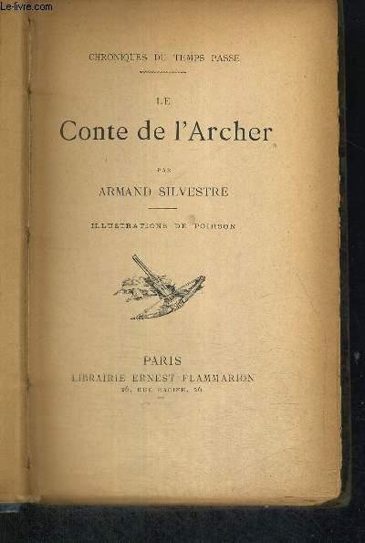 LE CONTE DE L'ARCHER - CHRONIQUES DU TEMPS PASSE