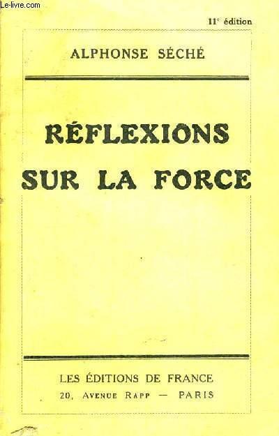 REFLEXIONS SUR LA FORCE