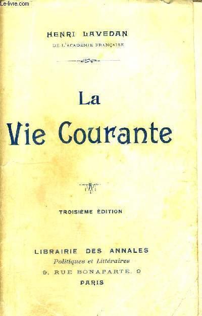 LA VIE COURANTE - 3EME EDITION