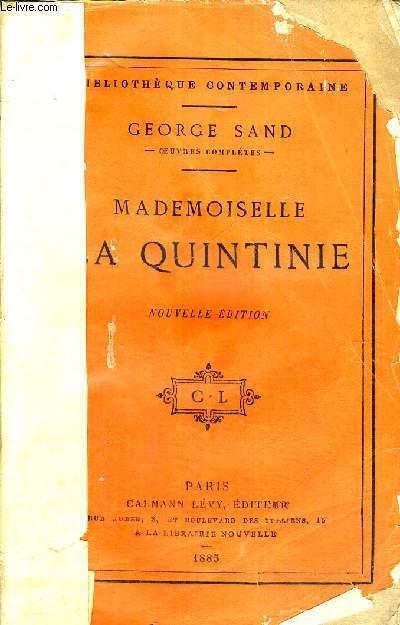 MADEMOISELLE LA QUINTINIE - NOUVELLE EDITION