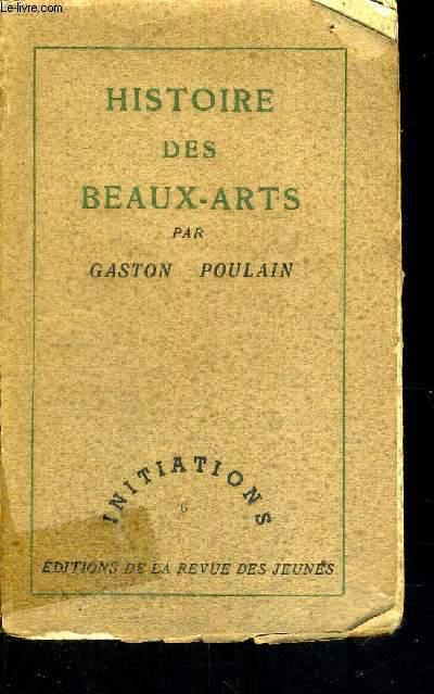 HISTOIRE DES BEAUX-ARTS - INITIATIONS
