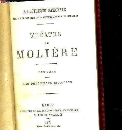 THEATRE DE MOLIERE - DON JUAN - LES PRECIEUSES RIDICULES