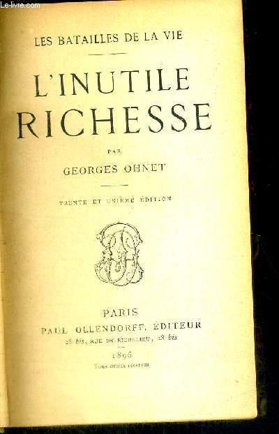 L'INUTILE RICHESSE