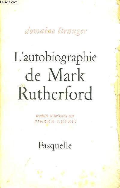 L'AUTOBIOGRAPHIE DE MARK RUTHERFORD