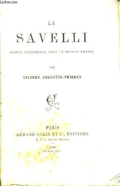 LA SAVELLI - ROMAN PASSIONNEL SOUS LE SECOND EMPIRE