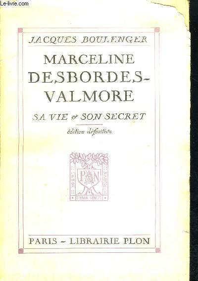 MARCELINE DESBORDES - VALMORE - SA VIE & SON SECRET
