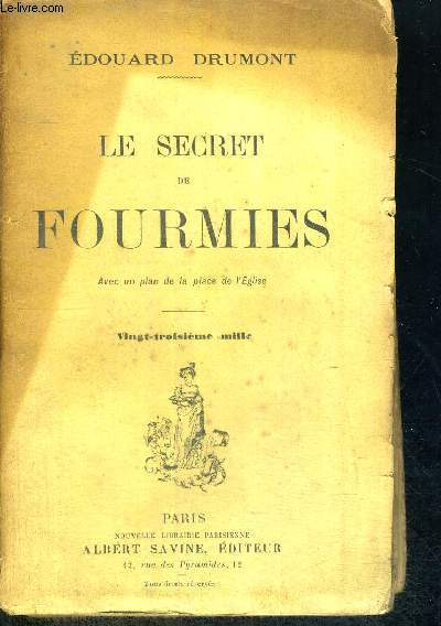 LE SECRET DE FOURMIES - AVEC UN PLAN DE LA PLACE DE L'EGLISE