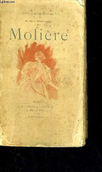 OEUVRES COMPLETES DE MOLIERE - TOME IV - L'ECOLE DES FEMMES - LA CRITIQUE DE L'ECOLE DES FEMMES - L'IMPROMPTU DE VERSAILLES