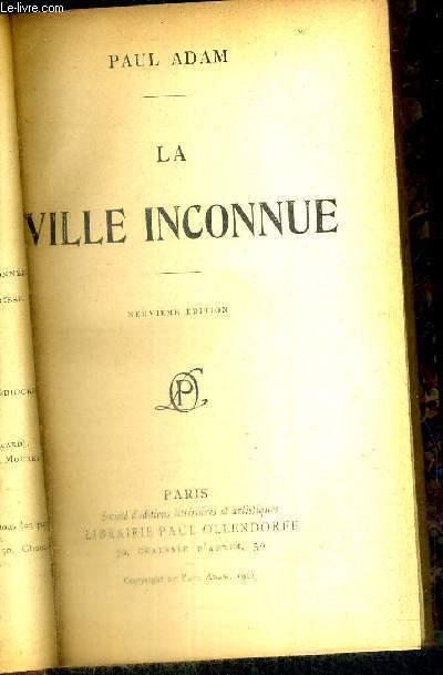 LA VILLE INCONNUE - 9EME EDITION