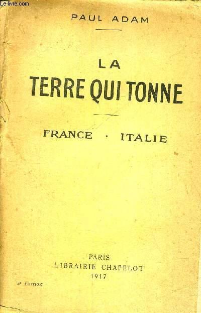 LA TERRE QUI TONNE - FRANCE ITALIE - 2E EDITION